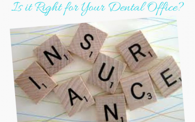 Insurance Outsourcing: Is it right for your dental office?