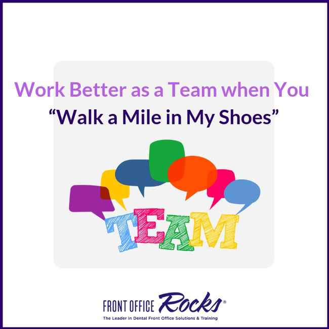 "Work Better as a Team when You ""Walk a Mile in My Shoes"""