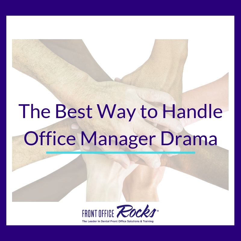 The Best Way to Handle Office Manager Drama Article by Laura Hatch Cover Image