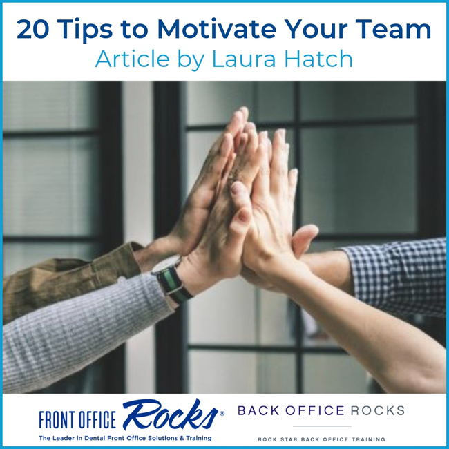 20 tips to motivate your team by Laura Hatch on The Profitable Dentist Cover Image