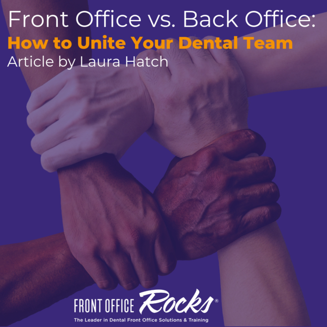 Front Office vs Back Office How to Unite Your Dental Team Featured Image