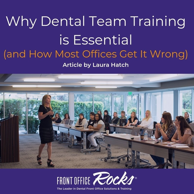 Why Dental Team Training is Essential (and How Most Offices Get It Wrong) article by laura hatch cover image wp
