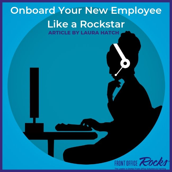 Onboard Your New Employee Like a Rockstar Article by Laura Hatch