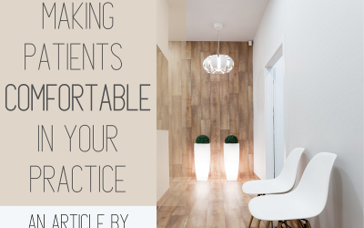Making patients comfortable in your practice